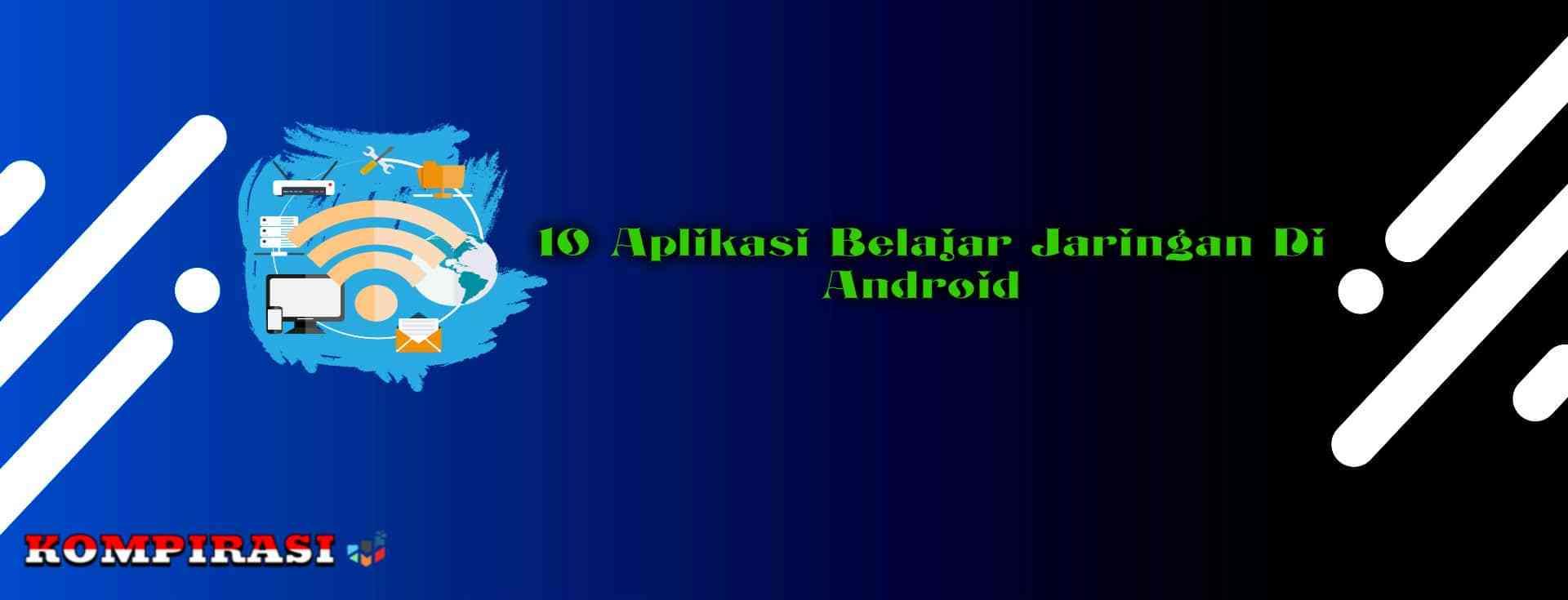 ✓ 10 Aplikasi Belajar Jaringan Di Android