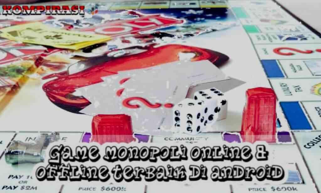 10 Game Monopoli Online & Offline Terbaik Di Android