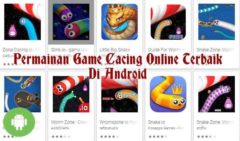 10 Permainan Game Cacing Online Terbaik Di Android Kompirasi