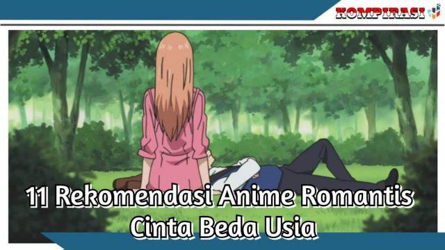 10 rekomendasi anime romantis cinta beda usia