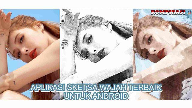 aplikasi sketsa wajah terbaik untuk android