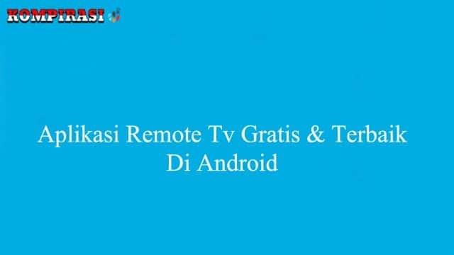 Aplikasi Remote Tv Grati