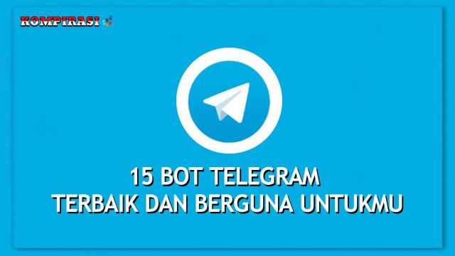 bot telegram terbaik dan berguna