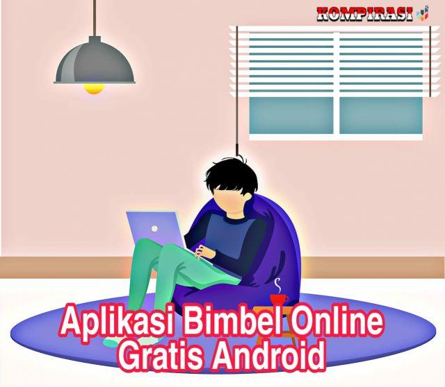 8 Aplikasi Bimbel Online Gratis & Terbaik Android