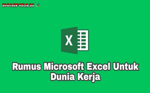 21 Rumus Microsoft Excel Untuk Dunia Kerja (Lengkap)